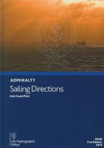 NP40 - Admiralty Sailing Directions: Irish Coast Pilot ( 21st Edition )